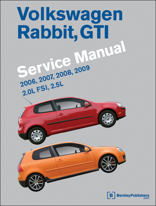 Bentley Manual Mk5 Rabbit, GTI & Golf 6 2006-2009