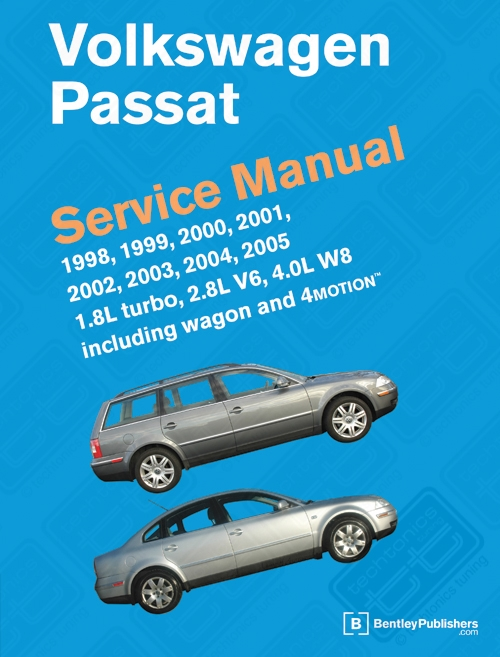 Bentley Manual '98-'05 Passat 1.8T & V6