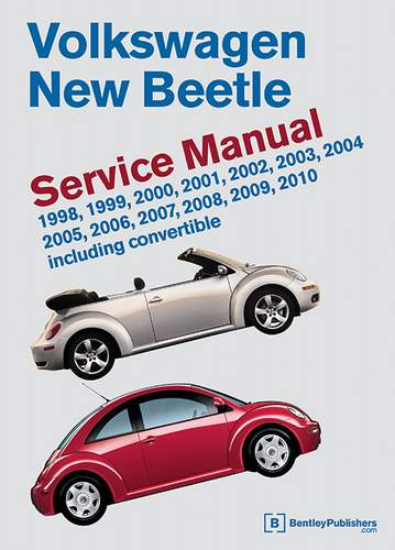 Bentley Manual '98-'08 New Beetle 2.0L, TDI, 1.8T & 2.5L